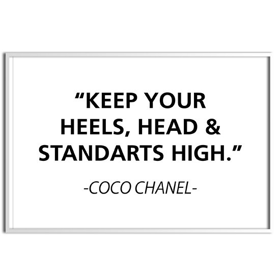 Keep your heels, head, and standards high
